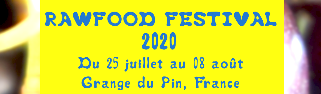 Rawfood Festival Vacances Crues 2020